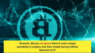 What is Callisto Network CLO ? Is it Worth It? Review inside